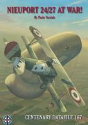 CENTENARY DATAFILE 167-NIEUPORT 24/27 AT WAR!